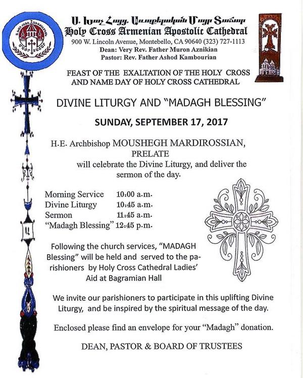 [:en]Episcopal Divine Liturgy & Madagh Blessing on the Feast of the Exaltation of the Holy Cross[:hy]Եպիսկոպոսական Ս. Պատարագ եւ Մատաղօրհնէք Խաչվերացի Տօնին Առիթով[:] @ Holy Cross Cathedral | Montebello | California | United States