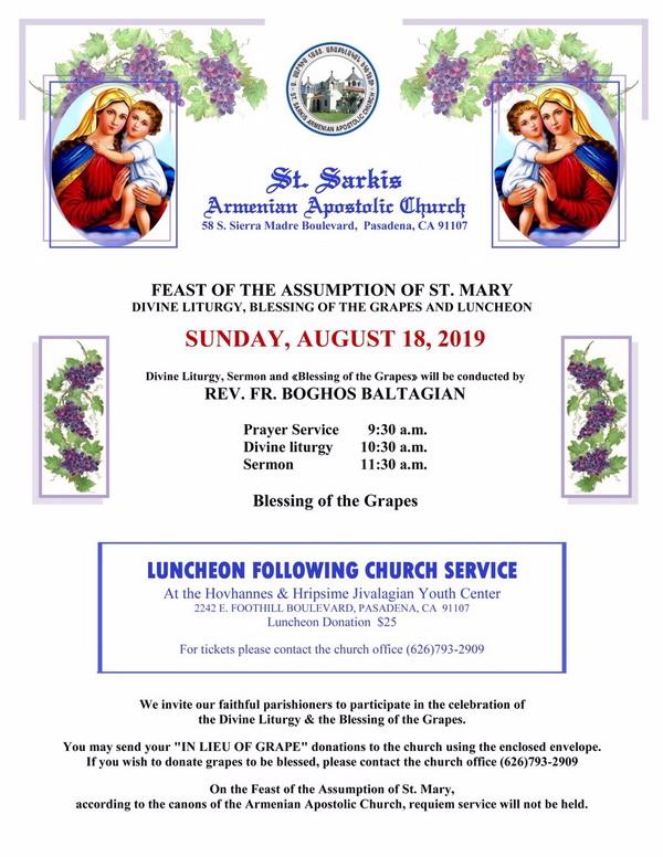 [:en]Feast of Assumption Divine Liturgy, Blessing of Grapes, and Luncheon[:hy]Վերափոխման Տօնին Առիթով Ս. Պատարագ, Խաղողօրհնէք եւ Ճաշկերոյթ[:] @ St. Sarkis Church | Pasadena | California | United States