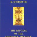 Western Prelacy Republishes The Rituals of the Armenian Apostolic Church