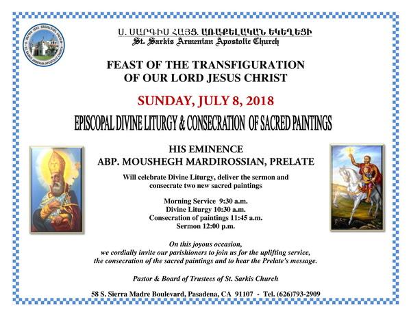 [:en]Episcopal Divine Liturgy & Consecration of Paintings on the Feast of the Transfiguration [:hy]Վարդավառի Տօնին Եպիսկոպոսական Ս. Պատարագ եւ Սրբապատկերներու Օծում[:] @ St. Sarkis Church | Pasadena | California | United States