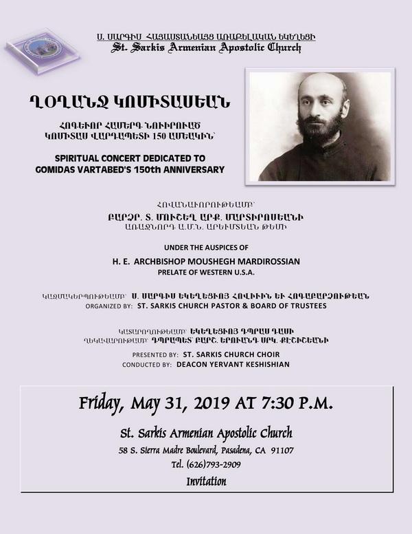 [:en]Spiritual Concert Dedicated to Gomidas Vartabed [:hy]Հոգեւոր Համերգ՝ Նուիրուած Կոմիտաս Վարդապետի Ծննդեան 150-Ամեակին [:] @ St. Sarkis Church | Pasadena | California | United States